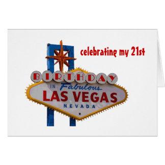 Celebrating my 21st Birthday Las Vegas Card