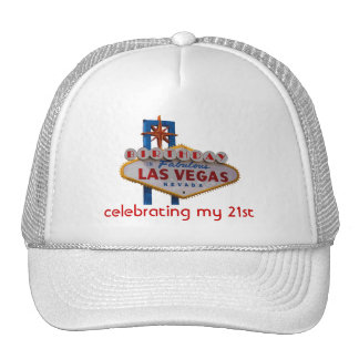 Celebrating my 21st Birthday Las Vegas Hat