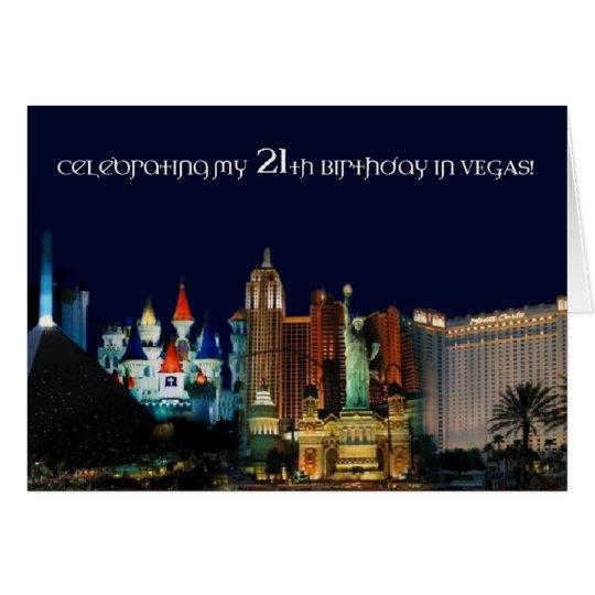 Celebrating my 21th Birthday in Vegas! Card