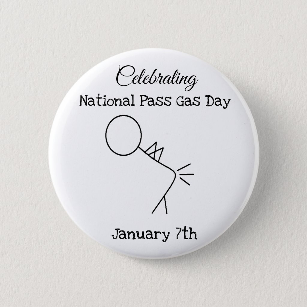 Celebrating National Pass Gas Day Button
