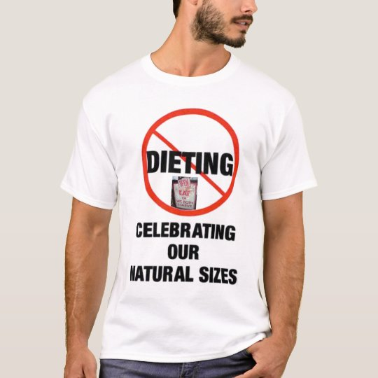 celebrating our natural sizes T-Shirt