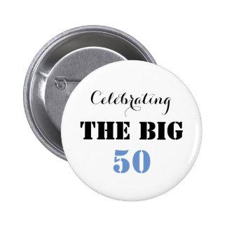 Celebrating THE BIG 50 - Button