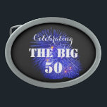"Celebrating THE BIG 50 - Oval Belt Buckle<br><div class=""desc"">Celebrating THE BIG 50 belt buckle with blue fireworks and bold white typography. Available in two styles.</div>"