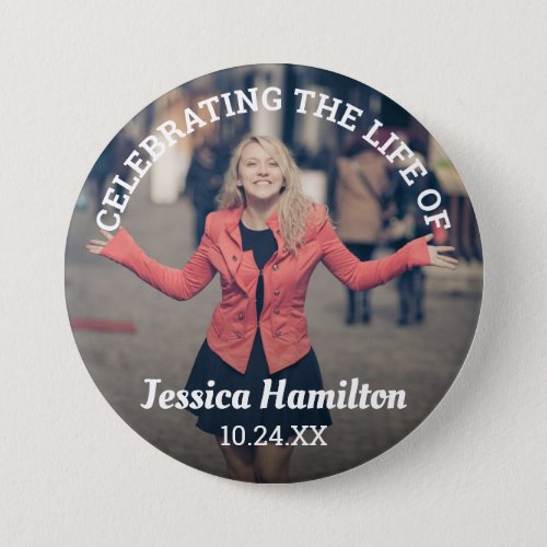 Celebrating the Life of  Funeral Photo Button