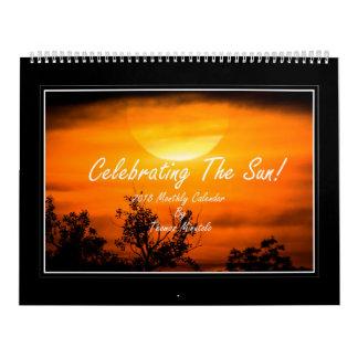 Celebrating The Sun 2018 Monthly Calendar