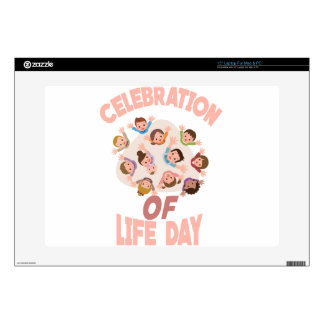 Celebration Of Life Day - Appreciation Day Laptop Decals