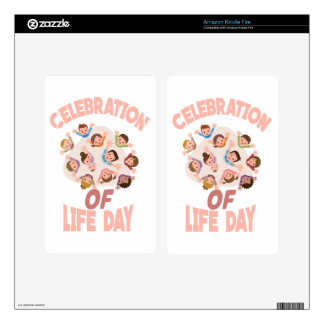 Celebration Of Life Day - Appreciation Day Skin For Kindle Fire