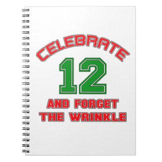 Celebre 12 y olvide la arruga libreta espiral