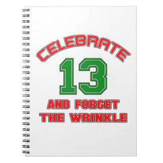 Celebre 13 y olvide la arruga libreta espiral
