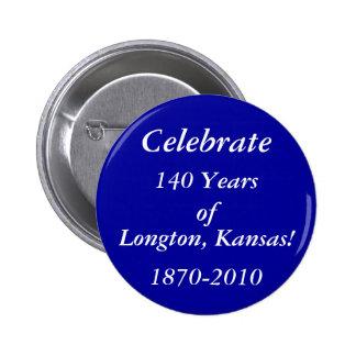 Celebre 140 años de Longton Kansas Pin
