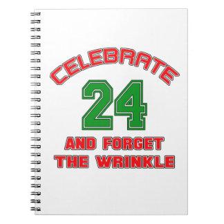 Celebre 24 y olvide la arruga cuaderno