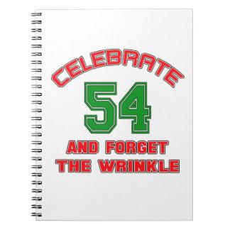 Celebre 54 y olvide la arruga spiral notebooks