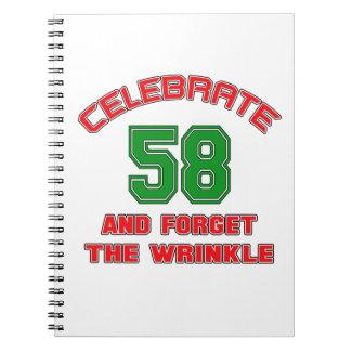 Celebre 58 y olvide la arruga libreta