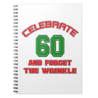 Celebre 60 y olvide la arruga libreta espiral