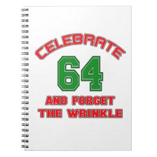 Celebre 64 y olvide la arruga cuaderno