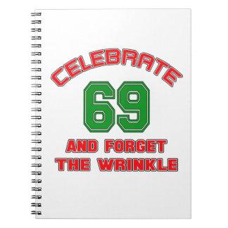 Celebre 69 y olvide la arruga libreta espiral