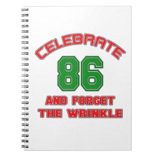 Celebre 86 y olvide la arruga libretas