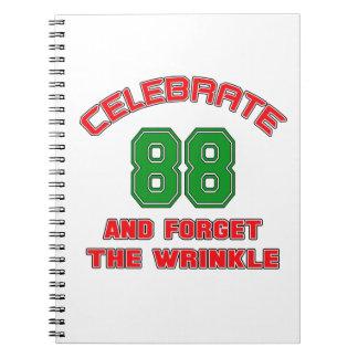 Celebre 88 y olvide la arruga spiral notebook