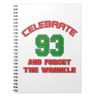 Celebre 93 y olvide la arruga libro de apuntes con espiral