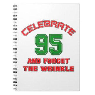 Celebre 95 y olvide la arruga cuaderno