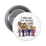 Celebre a nuestras enfermeras pin
