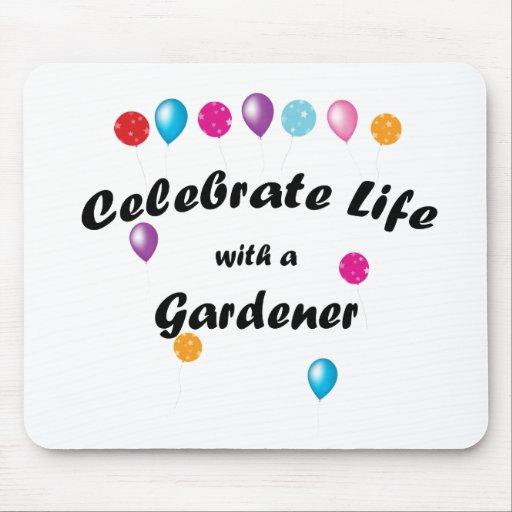 Celebre al jardinero alfombrillas de raton