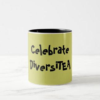 Celebre DiversiTEA Taza De Café
