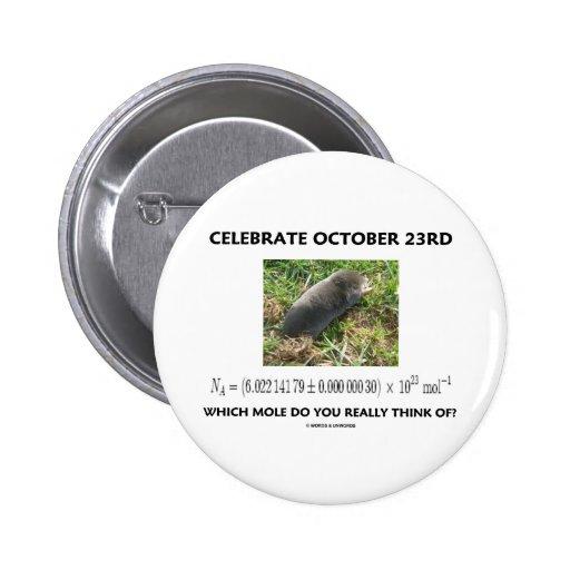 ¿Celebre el 23 de octubre en el cual el topo piens Pins