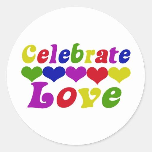 Celebre el amor pegatina redonda