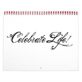 Celebre el calander de la vida calendario