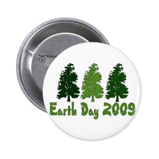 Celebre el Día de la Tierra 2009 Pin Redondo 5 Cm