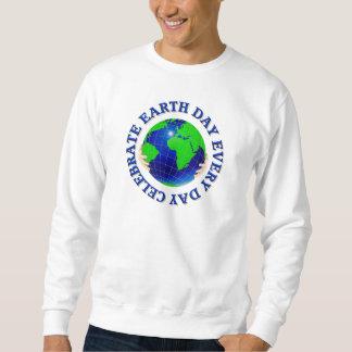 Celebre el Día de la Tierra cada camiseta del día Sudadera
