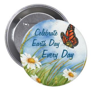 Celebre el Día de la Tierra cada día - Pin grande