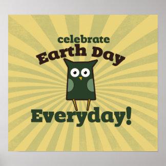 Celebre el Día de la Tierra cada día Póster