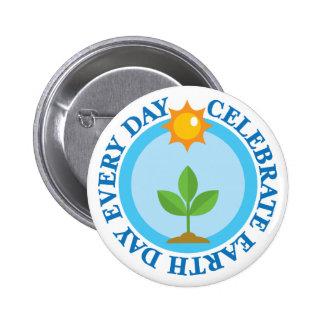 Celebre el Día de la Tierra cada regalo de la Pin Redondo 5 Cm