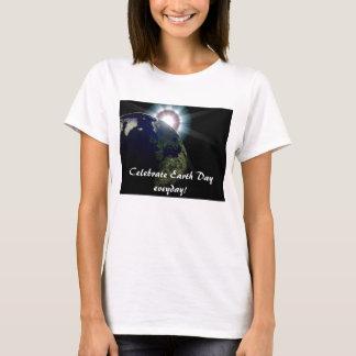 """""""Celebre el Día de la Tierra eveyday!"""" camiseta de"""