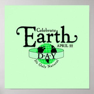 Celebre el Día de la Tierra Poster