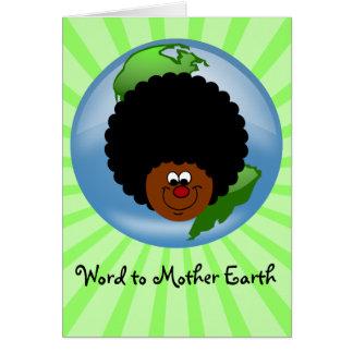 Celebre el Día de la Tierra: Palabra a su madre Tarjeta De Felicitación
