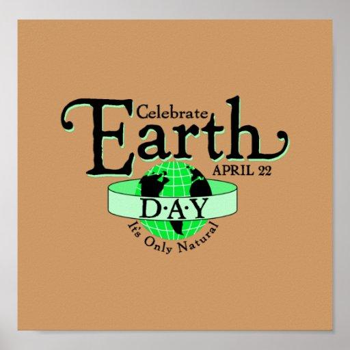 Celebre el Día de la Tierra Póster