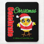 Celebre el polluelo de Santa del navidad Alfombrilla De Raton