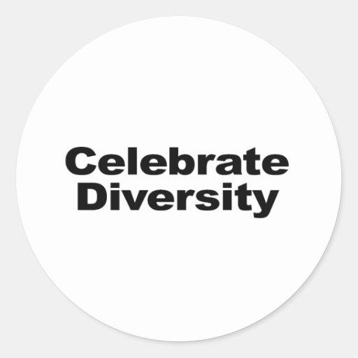 Celebre la diversidad pegatinas redondas