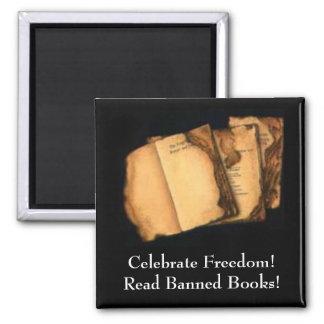 ¡Celebre la libertad! ¡Lea los libros prohibidos! Imán Cuadrado