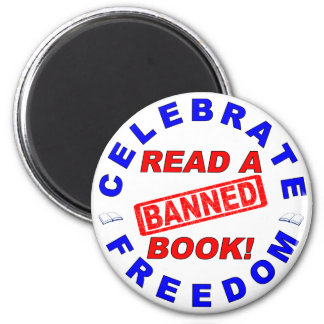 ¡Celebre la libertad!  ¡Lea un libro PROHIBIDO! Imán Redondo 5 Cm