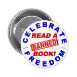 ¡Celebre la libertad!  ¡Lea un libro PROHIBIDO! Pins