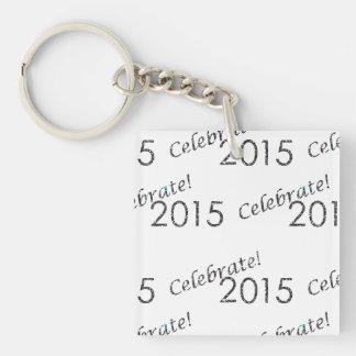 Celebre la plata de 2015 Años Nuevos en blanco Llavero Cuadrado Acrílico A Doble Cara