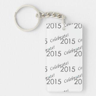 Celebre la plata de 2015 Años Nuevos en blanco Llavero Rectangular Acrílico A Doble Cara