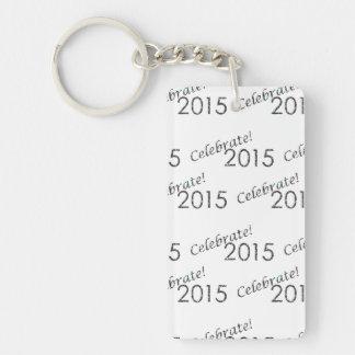 Celebre la plata de 2015 Años Nuevos en blanco Llavero Rectangular Acrílico A Una Cara