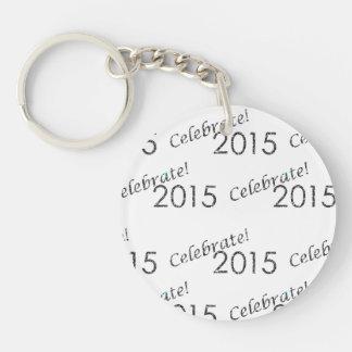 Celebre la plata de 2015 Años Nuevos en blanco Llavero Redondo Acrílico A Doble Cara