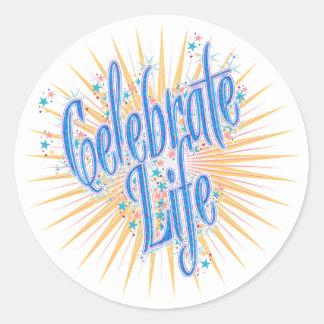 Celebre la vida 1 pegatina redonda
