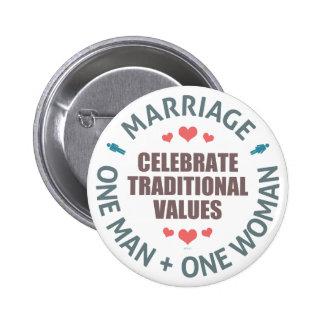 Celebre los valores tradicionales pin redondo de 2 pulgadas